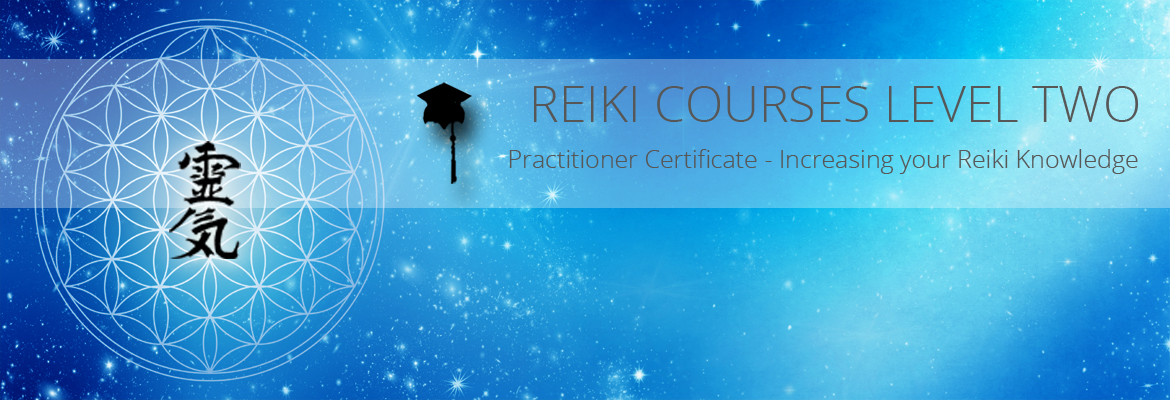 REIKI COURSE LEVEL 2 PRACTITIONER CERTIFICATE